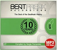 The Best Of The Beatfreak History: 10 Years Compiled By Sergio Fernandez (mp3) артикул 12922a.