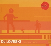 Funk/e/Sex Mixed By DJ Loveski артикул 12940a.