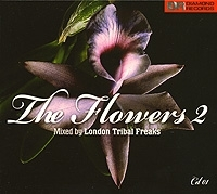 The Flowers 2 Mixed By London Tribal Freaks CD 1 артикул 12956a.