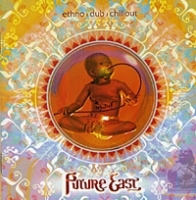 Future East: Ethno [Dub] Chillout артикул 12993a.